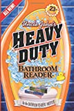 Uncle John's Heavy Duty Bathroom Reader (Uncle John's Bathroom Reader)