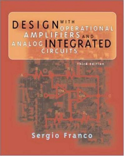 Cheapest Design with Operational Amplifiers and Analog Integrated Circuits