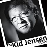 img - for The Kid Jensen Story book / textbook / text book