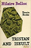 Tristan and Iseult (U.Books) (0048200018) by Belloc, Hilaire