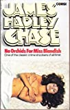 No Orchids For Miss Blandish (0552105228) by James Hadley Chase