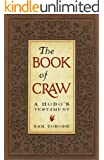 "The Book of Craw: A Hobo's Testament (Companion Volume to ""The Dirty Parts of the Bible"")"