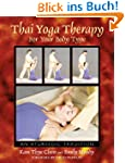 Thai Yoga Therapy for Your Body Type:...