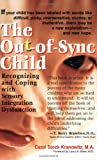 The Out-of-Sync Child (0399523863) by Carol Stock Kranowitz