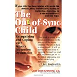The Out-of-Sync Child ~ Carol Stock Kranowitz
