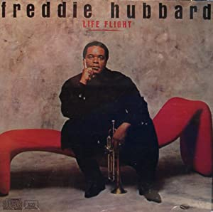 Freddie Hubbard [2] - 癮 - 时光忽快忽慢,我们边笑边哭!