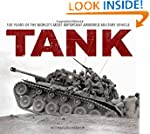 Tank: 100 Years of the World's Most I...