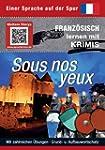 Sous nos yeux: Sprachen lernen mit Kr...
