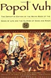 By Dennis Tedlock - Popol Vuh: The Definitive Edition Of The Mayan Book Of The Dawn Of Life And The Glories Of (2nd Revised edition) (1.1.1996)