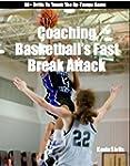 Coaching Basketball's Fast Break Atta...