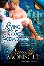 Loving a Fairy Godmother (Fairy Tales & Ever Afters)