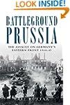 Battleground Prussia: The Assault on...