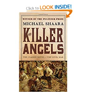 The Killer Angels: The Classic Novel of the Civil War by Michael Shaara
