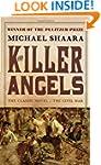 The Killer Angels: The Classic Novel...