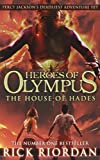 Rick Riordan The House of Hades (Heroes of Olympus Book 4)