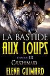 La Bastide aux loups: episode 3 - Cau...