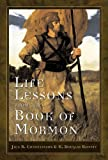 img - for Life Lessons from the Book of Mormon book / textbook / text book