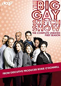 The Big Gay Sketch Show: The Complete First Season
