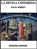 La Divina Commedia: con annotazioni (I classici della letteratura italiana) (Italian Edition)