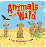 Animals in the Wild (Lenticular Board Books)