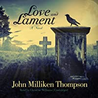Love and Lament: A Novel