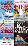 img - for Self Development Bundle : How to stop worrying and be happy, How to relieve stress, Goal setting workbook - How to set goals, Simplify Your Life - Declutter Your Life To Reduce Stress book / textbook / text book
