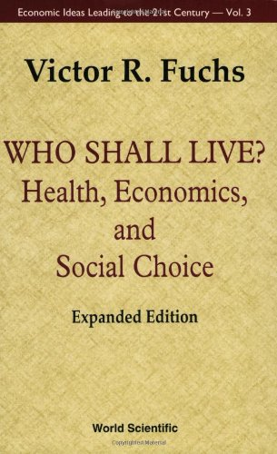 Who Shall Live? (Health, Economics, and Social Choice)...