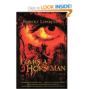 """Comes A Horseman"" by Robert Liparulo :Book Review"