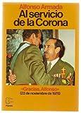 img - for Al servicio de la Corona (Serie La Historia viva) (Spanish Edition) book / textbook / text book