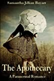 The Apothecary, paranormal romance/urban fantasy/chick lit/paranormal/romance (A Secret in the Attic)