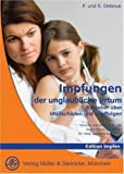 img - for Impfungen, der unglaubliche Irrtum book / textbook / text book