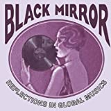 Black Mirror Reflections In