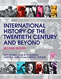 Antony Best International History of the Twentieth Century and Beyond