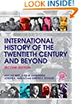 International History of the Twentiet...