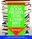img - for Jeff Herman's Guide to Book Publishers, Editors and Literary Agents : Who They Are! What They Want! How to Win Them Over! by Jeff Herman (2007-10-30) book / textbook / text book