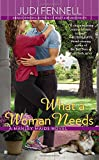 What a Woman Needs (A Manley Maids Novel)