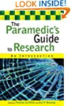 The paramedic's guide to research: an...