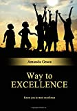 Way to excellence: Know you to meet excellence