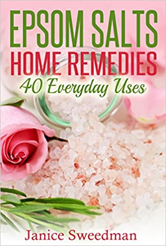 Epsom Salts Home Remedies: 40 Everyday Uses