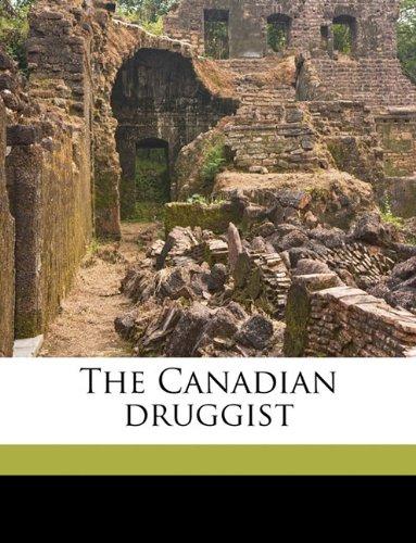 The Canadian druggist Volume 17