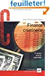 Finance criminelle : Comment le crime...