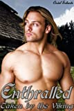 Enthralled - Taken by the Viking (Gay Erotic Romance)
