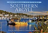 Colin Nutt Picturing Scotland: Southern Argyll: From the Mull of Kintyre to Crinan Via Islay and Jura