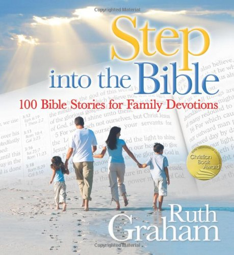 Image for Step into the Bible: 100 Bible Stories for Family Devotions