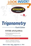 Schaum's Outline of Trigonometry, 4th Ed. (Schaum's Outline Series)