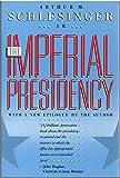 The Imperial Presidency (0395515610) by Schlesinger, Arthur Meier