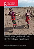 img - for The Routledge Handbook of International Resilience book / textbook / text book