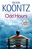 Odd Hours (Random House Large Print (Cloth/Paper))