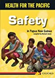 Safety in Papua New Guinea (Health for the Pacific) (0195551184) by Richard Jones