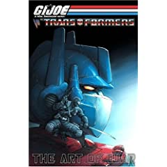 G.i. Joe Vs. the Transformers III: The Art of War (G. I. Joe (Graphic Novels))